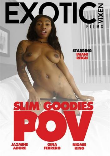 Slim Goodies POV
