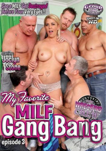 My Favorite MILF Gangbang 3
